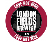 London Fields Brewery Love Not War